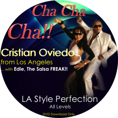 Cha Cha with Cristian Oviedo and Edie, The Salsa FREAK!!
